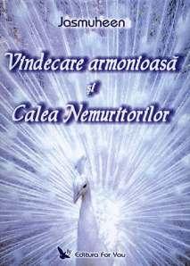 vindecarea-armonioasa-si-calea-nemuritorilor---jasmuheen_35905_1_1356614412